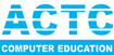Actc - Computer Education